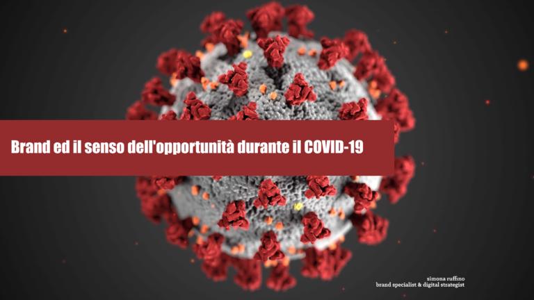 brand ed il senso dell'opportunità durante il COVID-19
