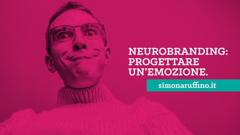 neurobranding progettare un'emozione. Simona Ruffino
